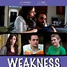 Weakness (2010) Trailer
