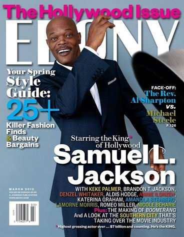 Samuel L Jackson EBONY March '12 Hollywood Issue